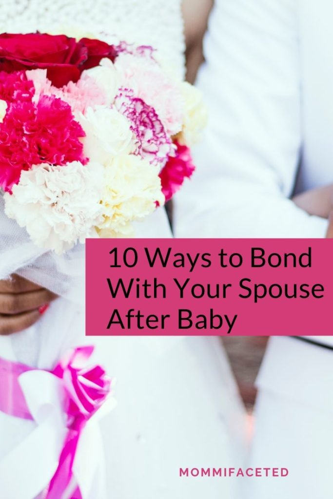 bond with your spouse after baby